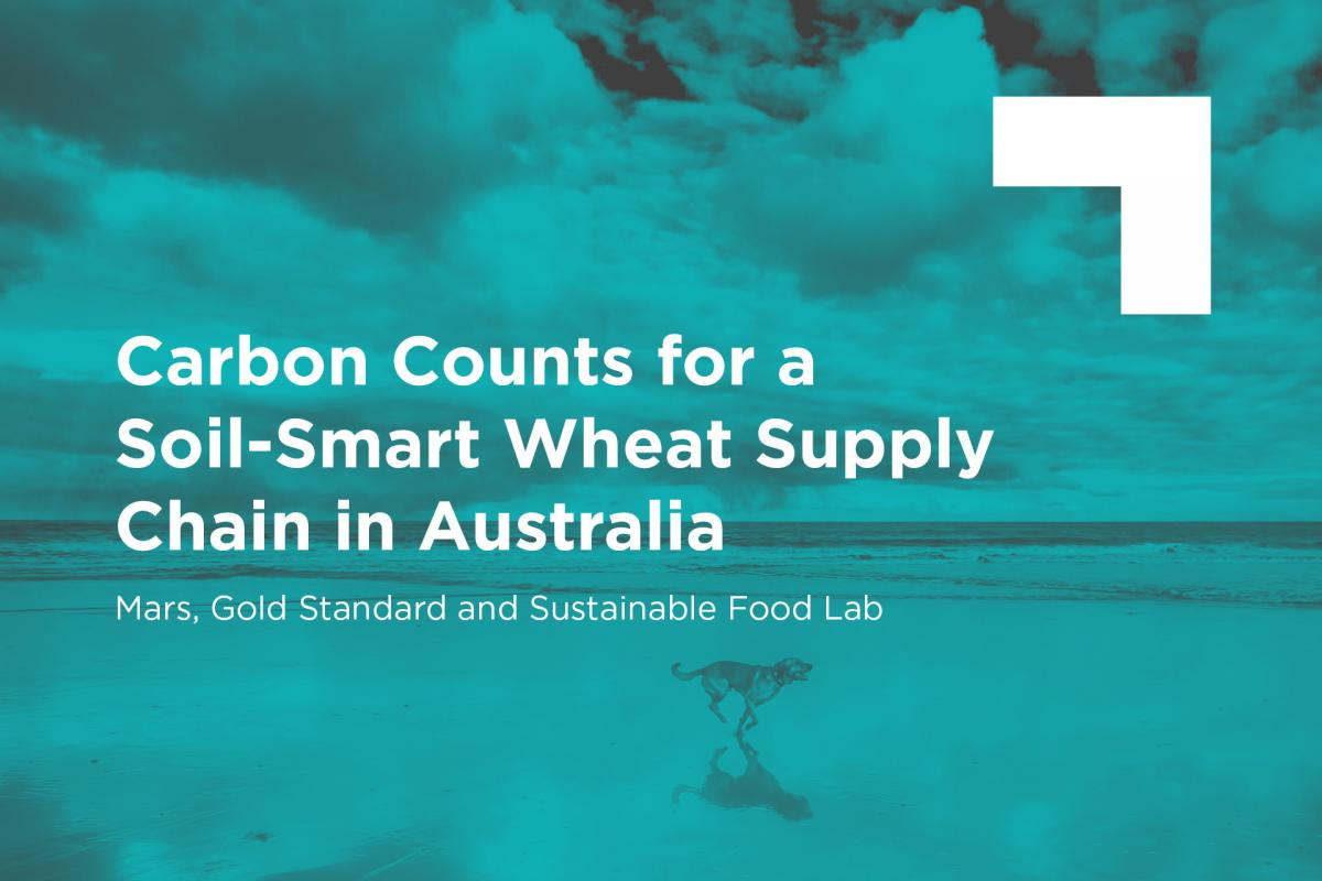 Carbon Counts for a Soil-Smart Wheat Supply Chain in Australia